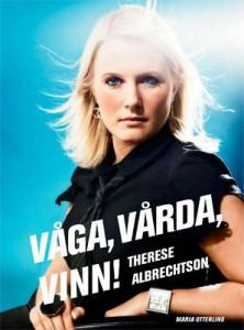 Våga Vårda Vinn - Therese Albrechtson